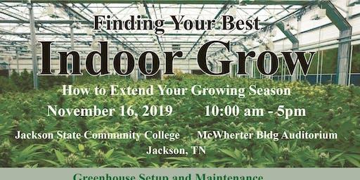Finding Your Best Indoor Grow
