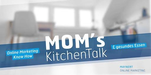 MOM's KitchenTalk #1/ Online Marketing Know How & gesundes Essen