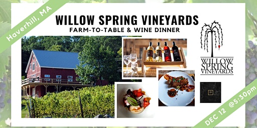 Willow Spring Vineyard Dinner & Wine Tasting