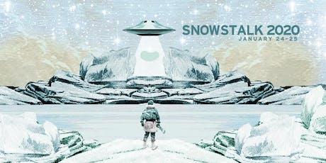 Snowstalk 2020: A 2 Night Winter Affair tickets