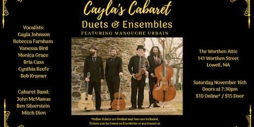 Cayla's Cabaret: Duets and Ensembles!