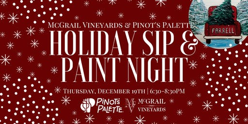 Pinot's Palette Holiday Sip & Paint Night at McGrail Vineyards
