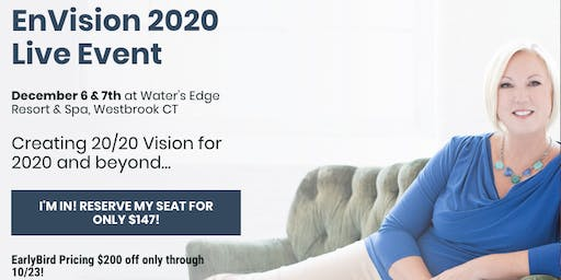 EnVision 2020 ~Creating 20/20 Vision for 2020 and beyond for you & your business!