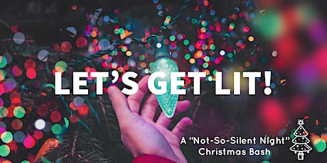 """A """"Not-So-Silent Night"""" Christmas Bash tickets"""