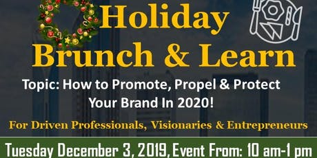 Charlotte Post Holiday Brunch & Learn: Promote, Propel & Protect Your Brand tickets