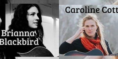 Brianna Blackbird and Caroline Cotter tickets