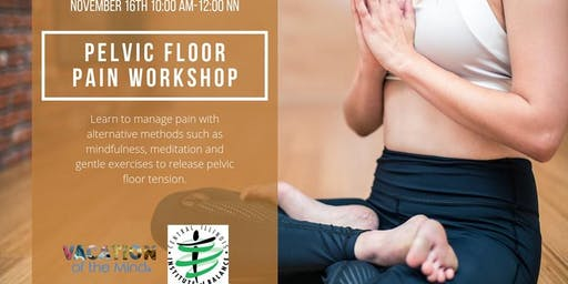 Pelvic Floor Pain Workshop