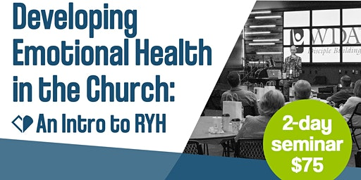 Developing Emotional Health in the Church: An Intro to Restoring Your Heart