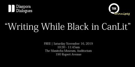 Writing While Black in CanLit tickets