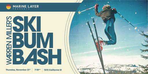 Marine Layer presents  Warren Miller's Ski Bum Bash