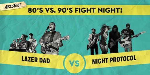 80s vs. 90s Fight Night!