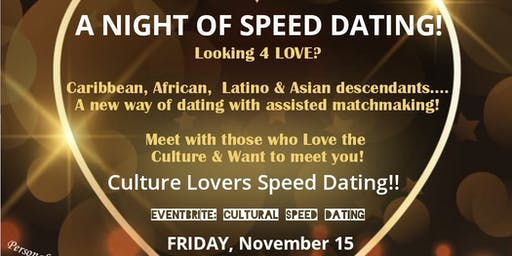 Cultural Speed Dating (Caribbean, African, Latino & Asian Descendants)