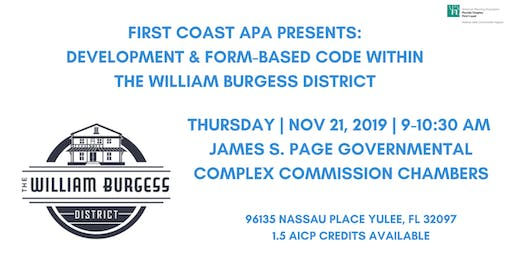 Development and Form-Based Code within the William Burgess District
