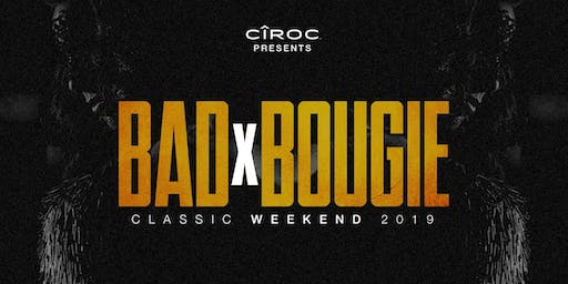 CiROC Presents BADxBOUGIE Classic Weekend 2019