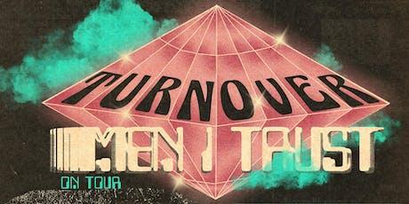 Turnover & Men I Trust tickets