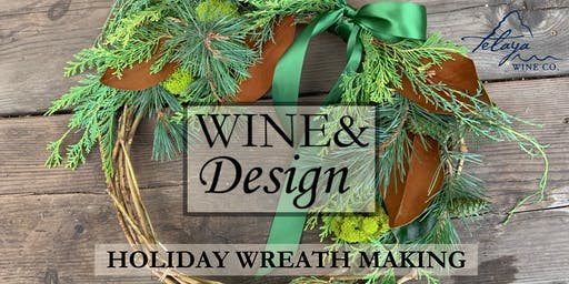Wine&Design: Holiday Wreath Making (11/17)