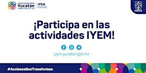 El Instituto Yucateco de Emprendedores les invita a...