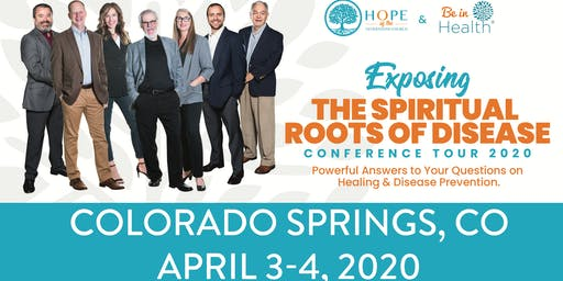 Exposing the Spiritual Roots of Disease Tour- Apr 2020-Colorado Springs, CO