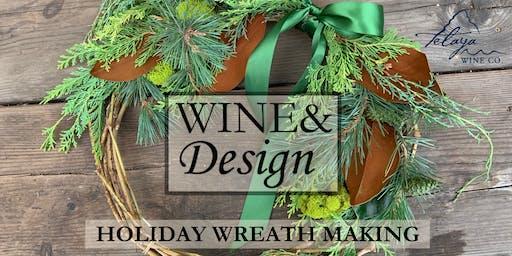 Wine&Design: Holiday Wreath Making (12/3)