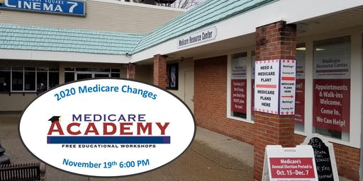 The Medicare Academy - 2020 Medicare Changes You Should Know