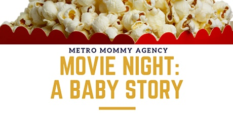 Metro Mommy Movie Night: A Baby Story tickets