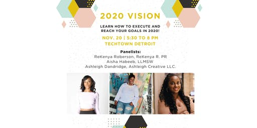 2020 Vision: Execute and Reach Your Goals in 2020