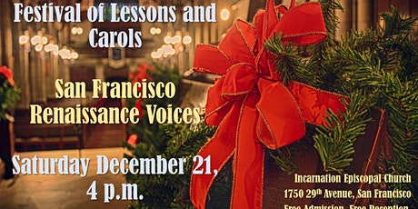 Christmas Lessons and Carols with the San Francisco Renaissance Voices tickets