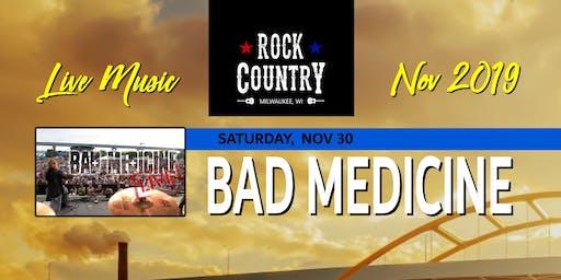 Bad Medicine at Rock Country!