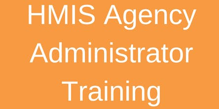 HMIS Agency Administrator Training