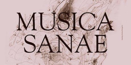 Musica Sanae Day 3 tickets
