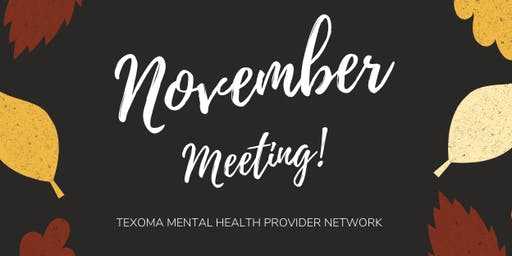 TMHP Network November Meeting