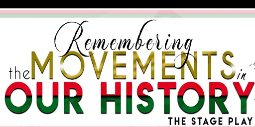 Remembering the Movements in Our History