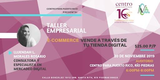 Taller: e-Commerce Vende a través de tu Tienda Digital