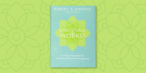 BOOK CLUB: Gratitude Works! A 21-Day Program for Creating Emotional Prosperity