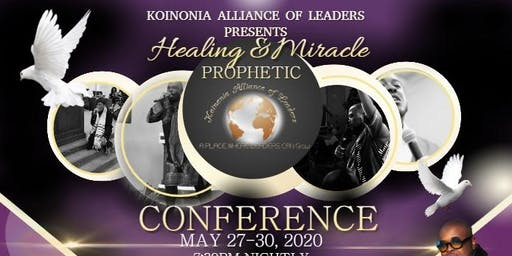 Healing and Miracle Prophetic Conference
