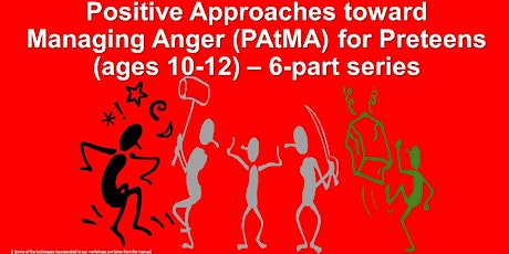 Positive Approaches toward Managing Anger (PAtMA) for Preteens (ages 10-12) - 6-part class series tickets