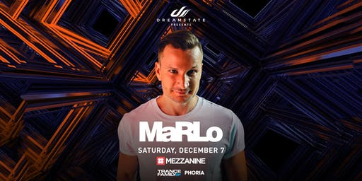 MaRLo at MEZZANINE presented by DREAMSTATE