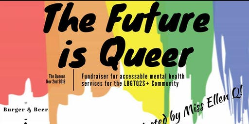The Future is Queer: Fundraiser for LGBTQ2S+ Mental Health
