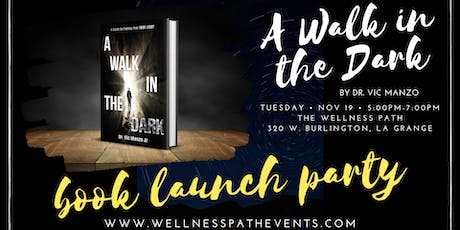 A Walk in the Dark - Book Launch Party tickets