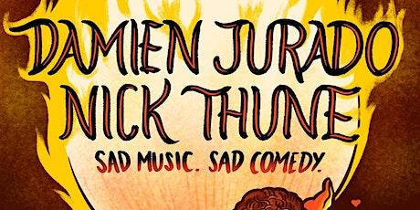Nick Thune and Damien Jurado – Sad Music, Sad Comedy tickets