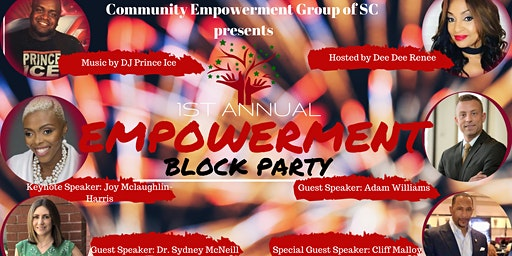 Community Empowerment Group of SC's 1st Annual Empowerment Block Party