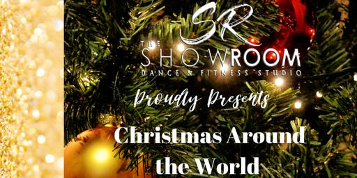 The ShowRoom Kids Presents: Christmas Around the World A Holiday Recital