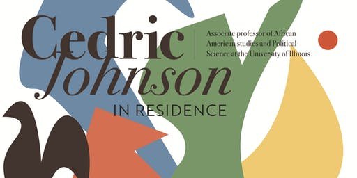 Cedric Johnson in Residence