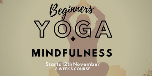 Beginners Flow Yoga and Mindfulness - 6 weeks course