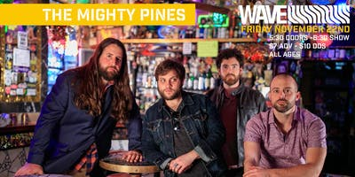 The Mighty Pines live at Wave