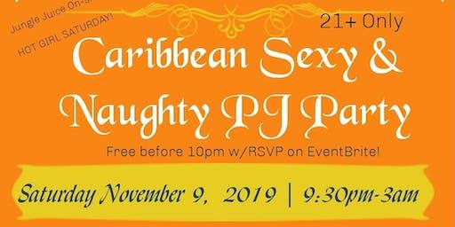 Caribbean Sexy & Naughty PJ Party