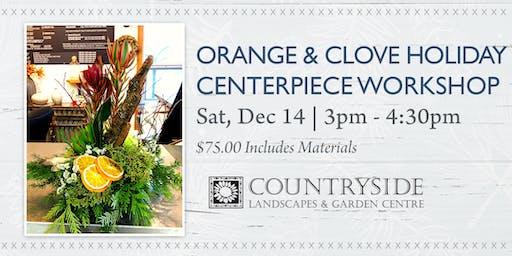 Orange & Clove Holiday Centerpiece Workshop