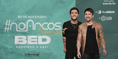 #NoArcos - Bruninho e Davi + Clubbers!