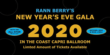 Rann Berry's New Years Eve Gala 2020 in the Coast Capri Ballroom tickets