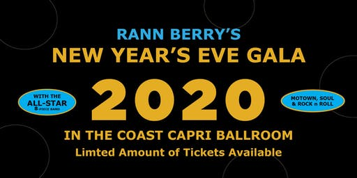 Rann Berry's New Years Eve Gala 2020 in the Coast Capri Ballroom